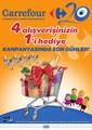 4 Alışverişinizin 1'i Hediye Kampanyasında Son Günler! Sayfa 1