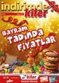 Kiler İndirimkiler 21-30 Temmuz Kampanya Broşürü: Bayram Tadında Fiyatlar! Sayfa 1