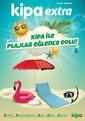 Kipa Extra 19 Temmuz - 01 Ağustos 2018 Kampanya Broşürü: Kipa ile Pilajlar Eğlence Dolu! Sayfa 1