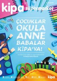 Kipa Süpermarket 13 - 26 Eylül 2018 Kampanya Broşürü: Çocuklar Okula Anne Babalar Kipa' ya! Sayfa 1